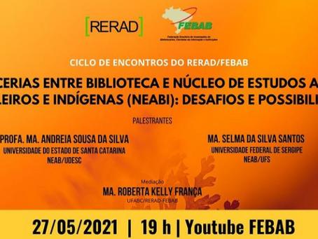 CICLO DE ENCONTROS RERAD/FEBAB – AÇÃO DE COMEMORAÇÃO DO 1º ANO DE GT