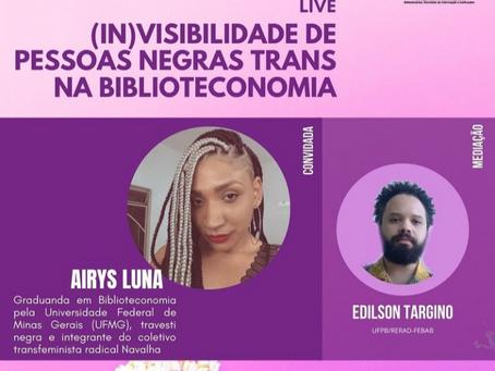 (In)Visibilidade de pessoas negras trans na Biblioteconomia