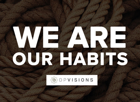 The Importance of Good Habits