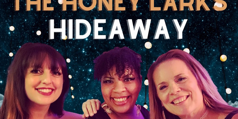 The Honey Larks Hideaway