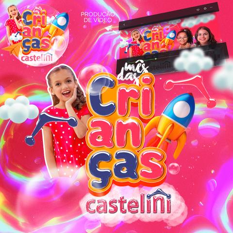 Dia das Crianças Castelini