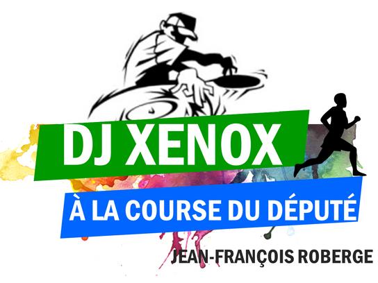 Course du député: DJ Xenox sera de la fête!