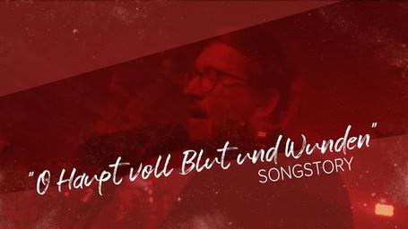 O Haupt voll Blut und Wunden | Songstory