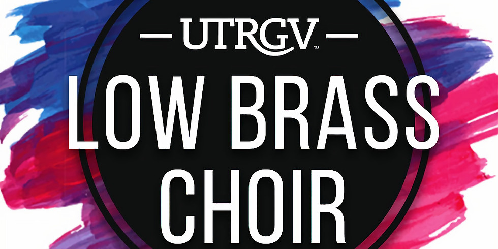 UTRGV Low Brass Choir