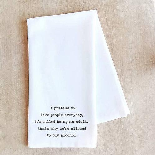 Being An Adult - Tea Towel