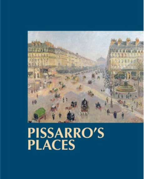 Front Cover book image of Pissarro's Places by author, Ann Saul, about French artist, Camille Pissarro