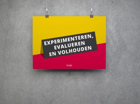 Experimenteren, evalueren en volhouden