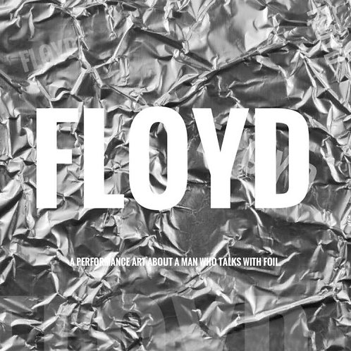 FLOYD by Unidentified Theatre