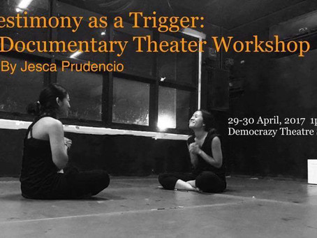 "เวิร์คช็อป ""Documentary Theater: Testimony as a Trigger"""