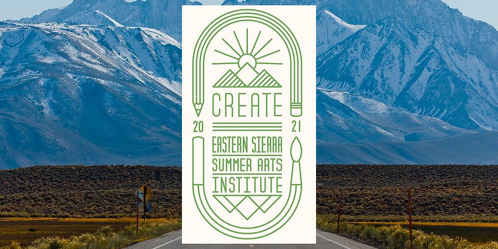 Create Eastern Sierra Summer Arts Institute