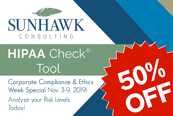 Compliance & Ethics Week: Special Discount on HIPAA Check Tool!