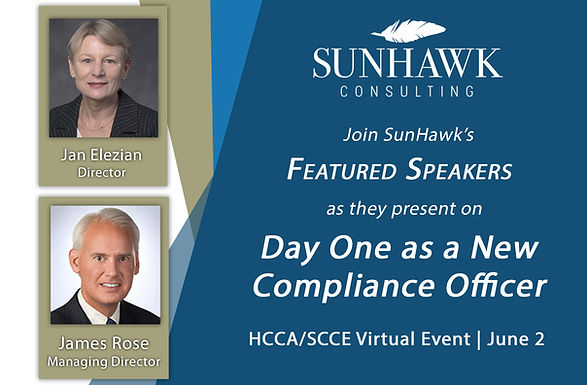 """HCCA/SCCE Virtual Event """"Day One as a New Compliance Officer"""" featuring Jan Elezian and James Rose"""