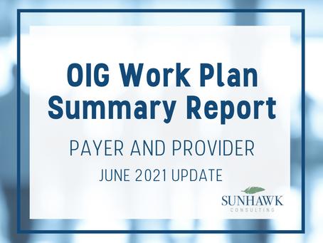 SunHawk's OIG Work Plan July 2021 Update