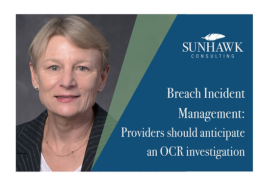 Breach incident management: Providers should anticipate an OCR investigation