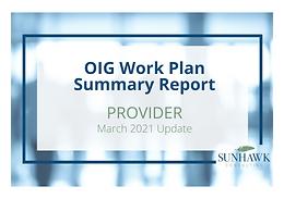 SunHawk's OIG Work Plan March 2021 Update: Provider Focused