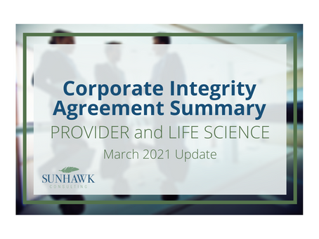 Corporate Integrity Agreement (CIA) Summary Report - March 2021 Update