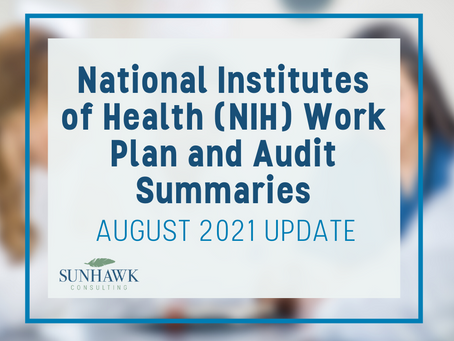 National Institutes of Health (NIH) Work Plan and Audit Summary August 2021 Update