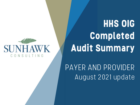 SunHawk's HHS OIG Audit Summary Reports - Provider and Payer August 2021 Update
