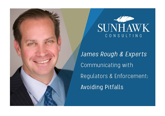 Communicating with Regulators & Enforcement: Avoiding Pitfalls