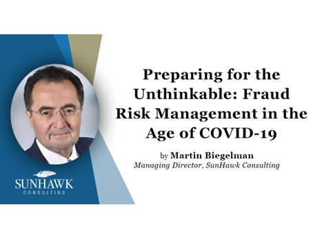 Preparing for the Unthinkable: Fraud Risk Management in the Age of COVID-19