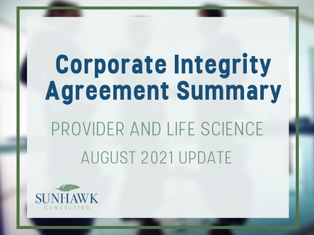 Corporate Integrity Agreement (CIA) Summary Report - August 2021 Update