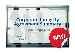 NEW! SunHawk's Corporate Integrity Agreement (CIA) Summary Report - Life Science