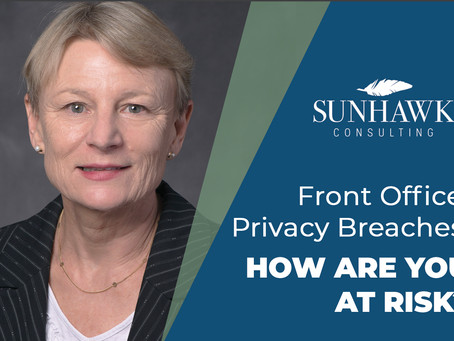 Front Office Privacy Breaches. HOW ARE YOU AT RISK?