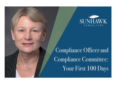 Compliance Officer and Compliance Committee: Your First 100 Days