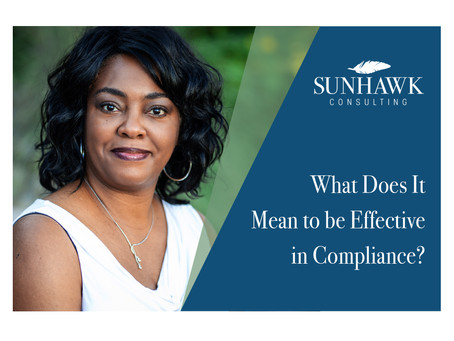 What Does it Mean to be Effective in Compliance?