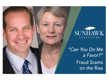 """""""Can You Do Me a Favor?""""           Fraud Scams on the Rise"""