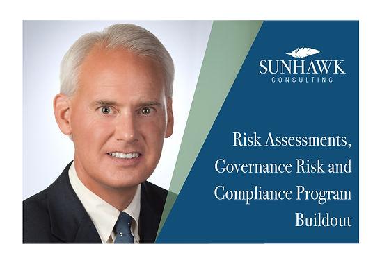Risk Assessments, Governance Risk and Compliance Program Buildout