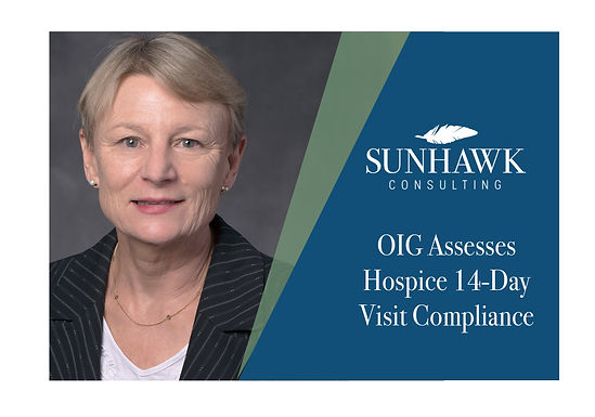 OIG Assesses Hospice 14-Day Visit Compliance