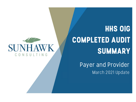 SunHawk's HHS OIG Audit Summary Reports - Provider and Payer March 2021 Update