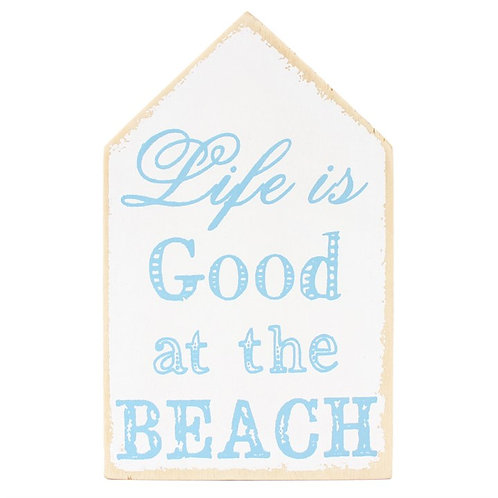 LIFE IS GOOD AT THE BEACH WALL SIGN