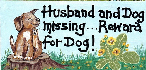 HUSBAND & DOG MISSING...REWARD FOR DOG