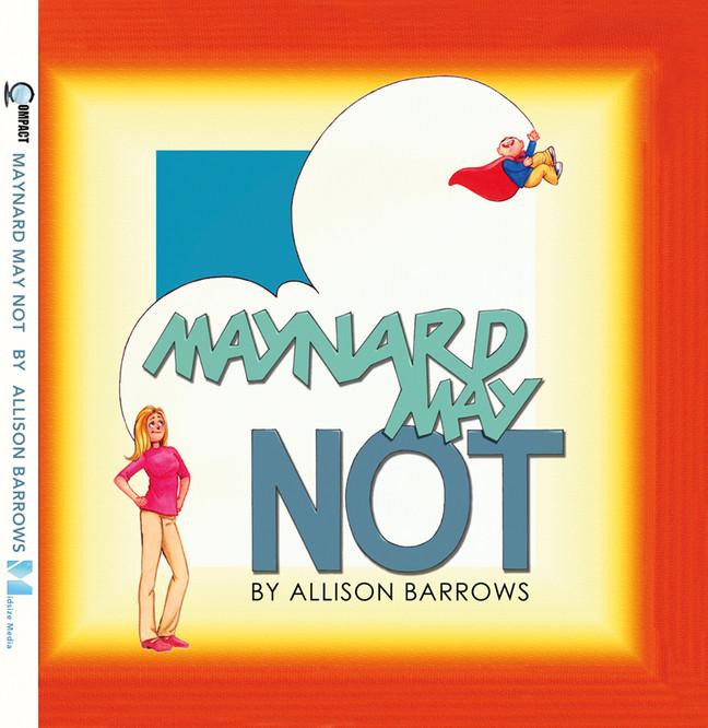 Maynard May Not