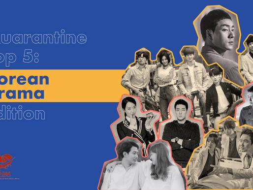 TOP 5 Korean Drama to Entertain Your Quarantine