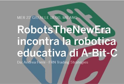 RobotsTheNewEra Meetup ospita A-Bit-C e la Robotica Educativa - video Periscope