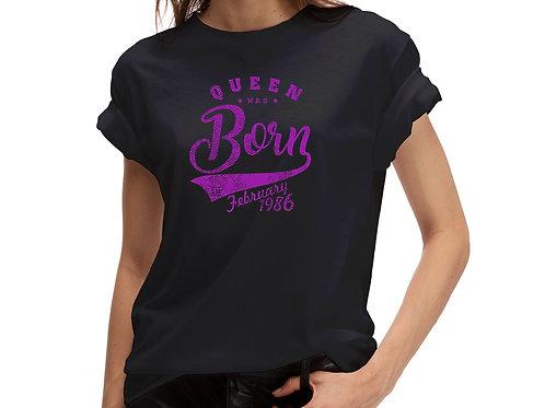 """Tricou """"Queen2 was born ..."""" personalizabil cu ziua Ta de naștere"""