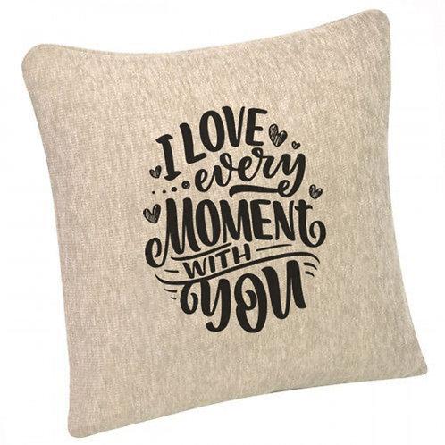 "Pernă canapea ""I Love Every Moment"" 40x40cm"