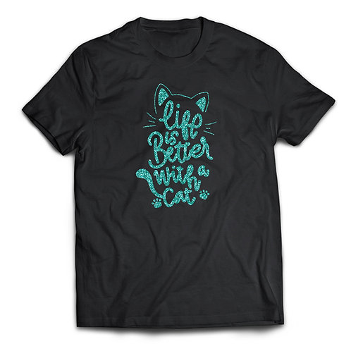 "Tricou ""Life is Better with a Cat"" glitter"