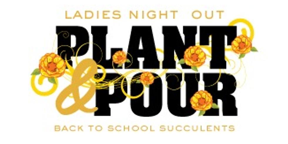 Plant & Pour: Back to School