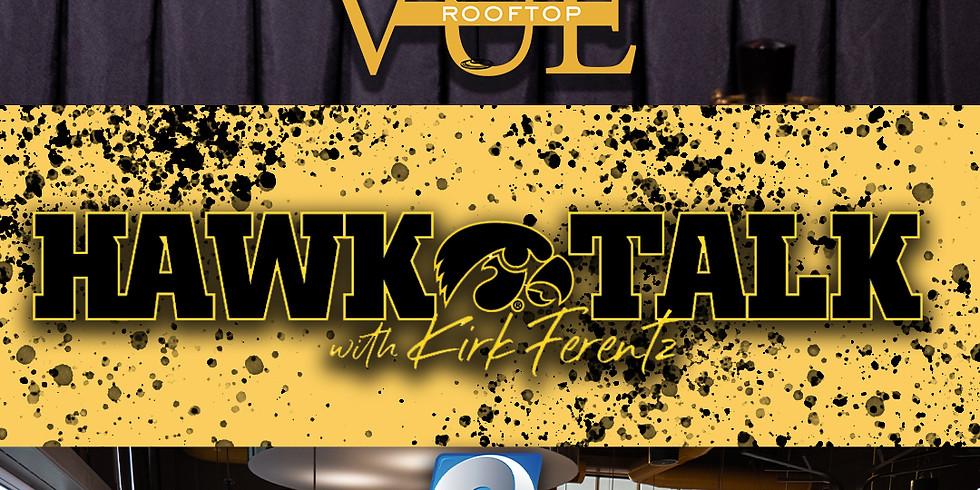 Hawk Talk at Vue Rooftop