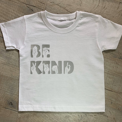 Be Kind - Sign T-Shirt