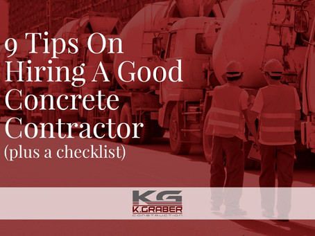 9 Tips On Hiring A Good Concrete Contractor (plus a checklist)