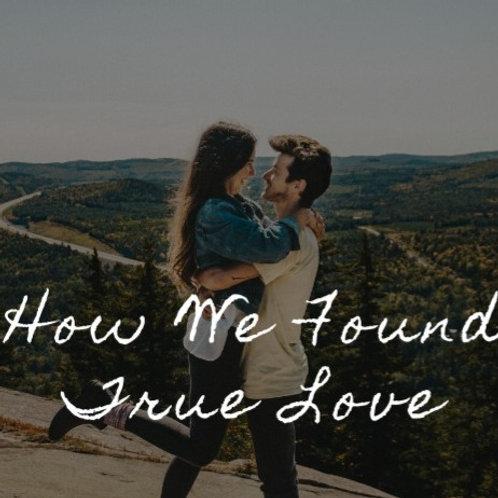 How We Found True Love Ebook