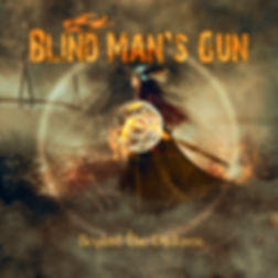 Beyond the Darkness Blind Man's Gun