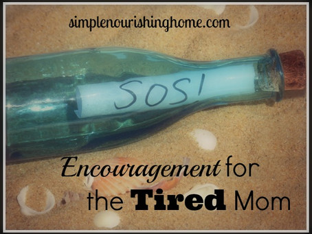 Encouragement for the Tired Mom
