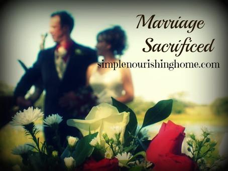 Marriage Sacrificed