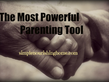 The Most Powerful Parenting Tool
